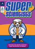 super scientists